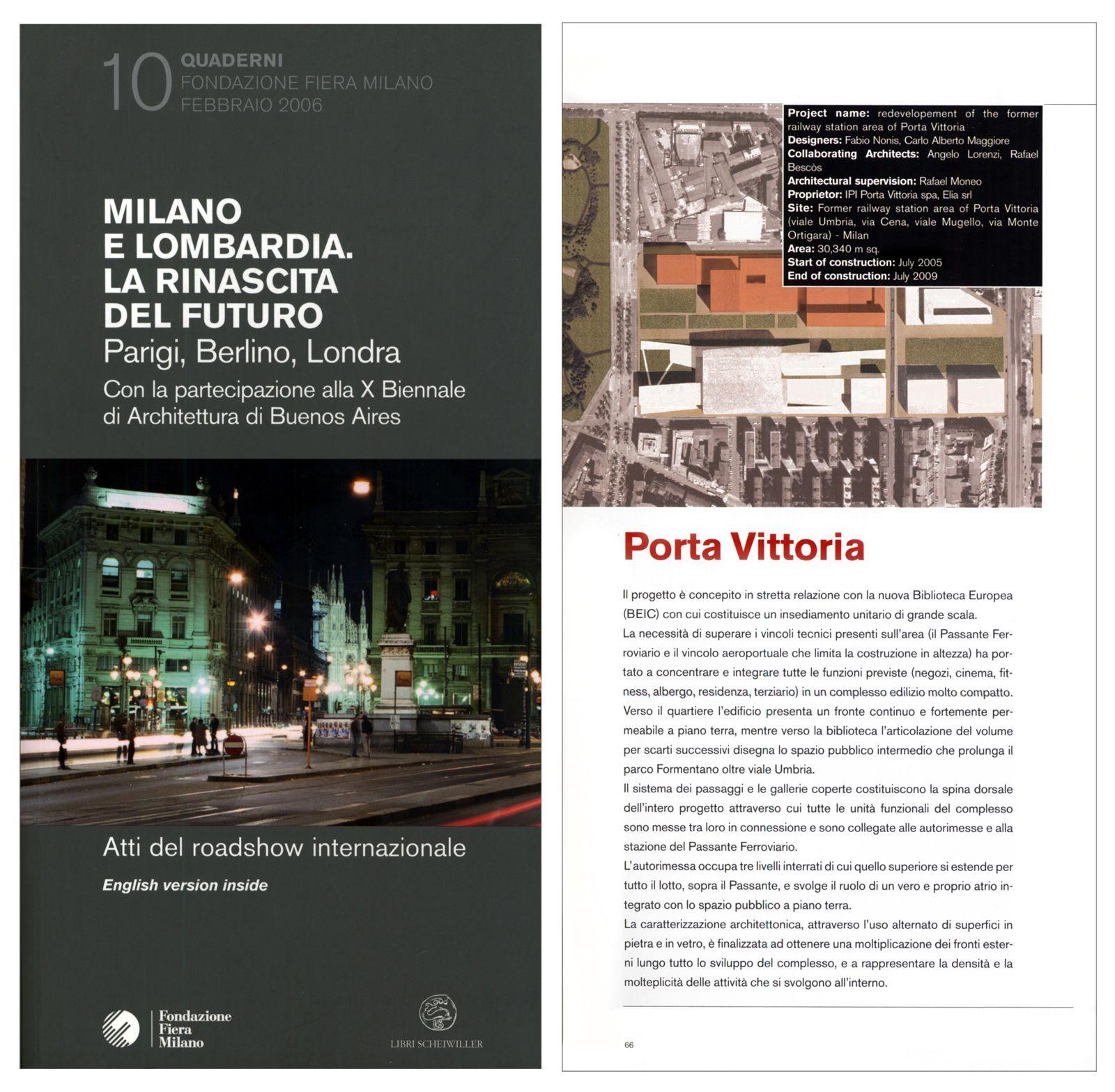 """""""Milano e lombardia la rinascita del futuro"""", catalogo mostra Road Show internazionale, Regione Lombardia, a cura di C. Bolognesi, 2006"""