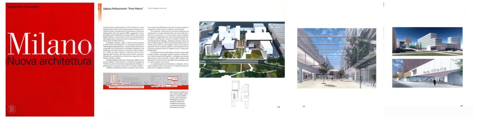 """""""Milano, nuova architettura"""", a cura di S. Brandolini, Skira, 2005, pag.102"""