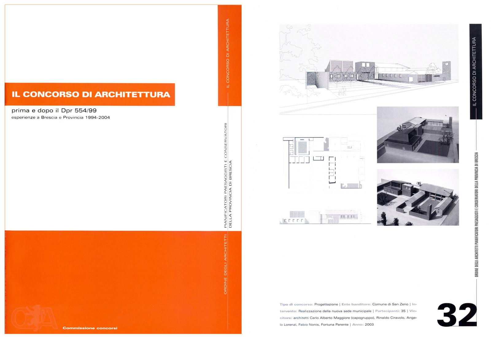 Il concorso di architettura, a cura di O.A. Brescia, Grafo, 2004